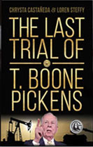 Narrative Nonfiction Book, Last Trial of T. Boone Pickens